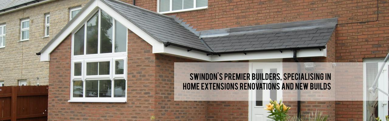 Swindons premier builders specialising in home extensions renovations and new builds
